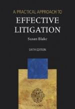 A Practical Approach to Effective Litigation - Susan Blake