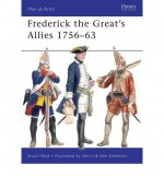 Frederick the Great's Allies - Stuart Reid, Gerry Embleton