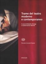 Trame del teatro moderno e contemporaneo - Roberto Alonge, Guido Davico Bonino