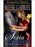 Seria's Star Warrior - Reese Gabriel