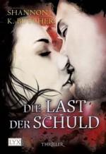 Die Last der Schuld (German Edition) - Shannon K. Butcher, Anja Hackländer