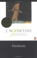 Dusklands - J.M. Coetzee