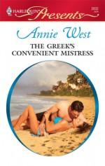 The Greek's Convenient Mistress (Harlequin Presents, #2832) - Annie West