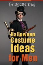 Halloween Costume Ideas for Men - Best Creative Costumes for Men - Bridgette Day, Zack Sterling