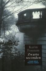 Zwarte seconden - Karin Fossum, Annemarie Smit