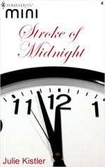 Stroke of Midnight - Julie Kistler