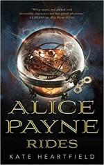 Alice Payne Rides (Alice Payne #2) - Kate Heartfield
