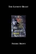 The Lenient Beast - Fredric Brown