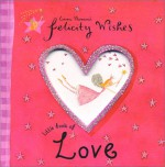 Felicity Wishes Little Book of Love - Emma Thomson