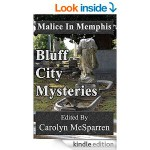 Malice In Memphis: Bluff City Mysteries - Carolyn McSparren, Elizabeth Smith