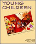Young Children: An Introduction to Early Childhood Education - Stephen B. Graves