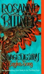 Eagle's Song - Rosanne Bittner