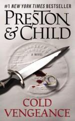 Cold Vengeance - Douglas Preston, Lincoln Child