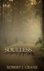 Soulless - Robert J. Crane
