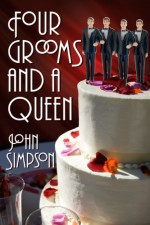 Four Grooms and a Queen - John Simpson