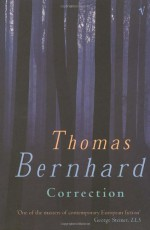 Correction - Thomas Bernhard, Sophie Wilkins