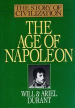 The Age of Napoleon - Will Durant, Ariel Durant