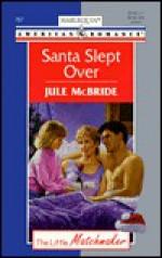Santa Slept Over - Jule McBride