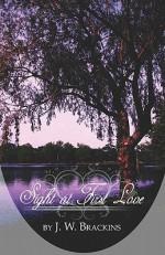 Sight at First Love - J.W. Brackins