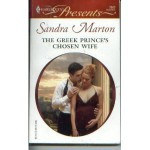 The Greek Prince's Chosen Wife - Sandra Marton