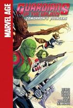 Tomorrow's Avengers (Guardians of the Galaxy (Spotlight)) - Brian Michael Bendis, Ming Doyle