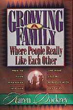 Growing A Family Where People Really Like Each Other - Karen Dockrey