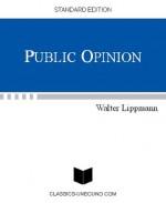 PUBLIC OPINION (UPDATED w/LINKED TOC) - Walter Lippmann