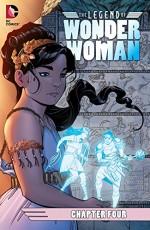 The Legend of Wonder Woman (2015-) #4 - Renae De Liz, Renae De Liz