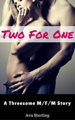 Two For One: A Threesome M/F/M Story - Ava Sterling