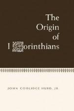 Origin Of 1 Corinthians - John C. Hurd