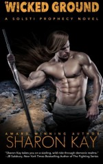 On Wicked Ground (Solsti Prophecy) (Volume 4) - Sharon Kay
