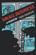 Small Business - Tom Parker