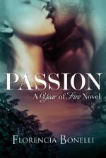 Passion (Year of Fire) - Florencia Bonelli