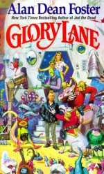 Glory Lane - Alan Dean Foster