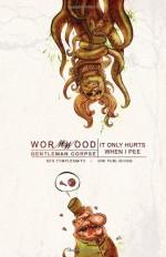 Wormwood, Gentleman Corpse, Vol. 2: It Only Hurts When I Pee - Ben Templesmith