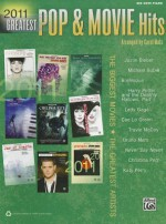 2011 Greatest Pop & Movie Hits: The Biggest Movies * the Greatest Artists (Big Note Piano) - Carol Matz