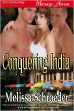 Conquering India - Melissa Schroeder