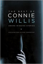 The Best of Connie Willis: Award-Winning Stories - Connie Willis