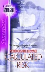 Calculated Risk - Stephanie Doyle