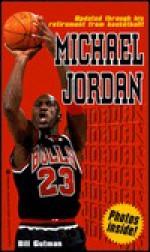 Michael Jordan: A Biography - Bill Gutman