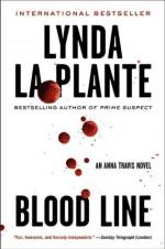 Blood Line: An Anna Travis Novel (Anna Travis Mysteries) - Lynda La Plante
