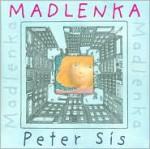 Madlenka - Peter Sís