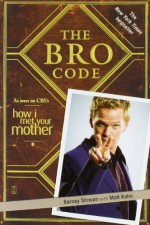 The Bro Code - Barney Stinson, Matt Kuhn