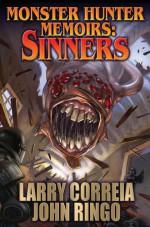 Monster Hunter Memoirs: Sinners - Larry Correia, Ringo John