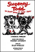 Sweeney Todd. The Demon Barber of Fleet Street - Stephen Sondheim, Hugh Wheeler
