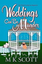 Weddings Can Be Murder - M.K. Scott