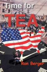 Time for Tea: No Sweetener Added - Ron Berger