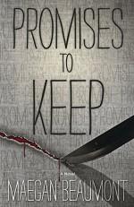 Promises to Keep (A Sabrina Vaughn Novel) - Maegan Beaumont