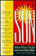 Safe in the Sun: Your Skin Survival Guide for the 90s - Mary-Ellen Siegel