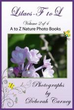 Lilacs F to L (Lilacs A - Z Coffee Table Books) - Deborah Carney
